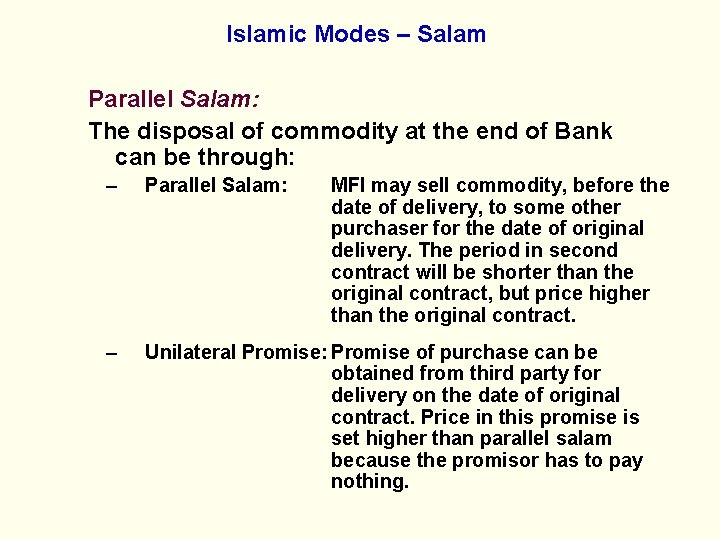 Islamic Modes – Salam Parallel Salam: The disposal of commodity at the end of