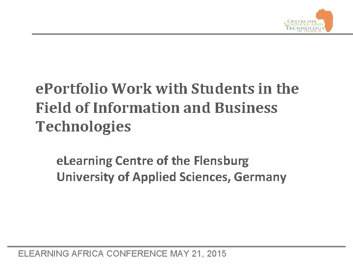 e. Portfolio Work with Students in the Field of Information and Business Technologies e.
