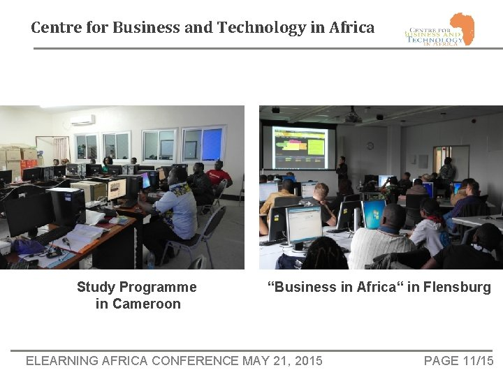 """Centre for Business and Technology in Africa Study Programme in Cameroon """"Business in Africa"""""""