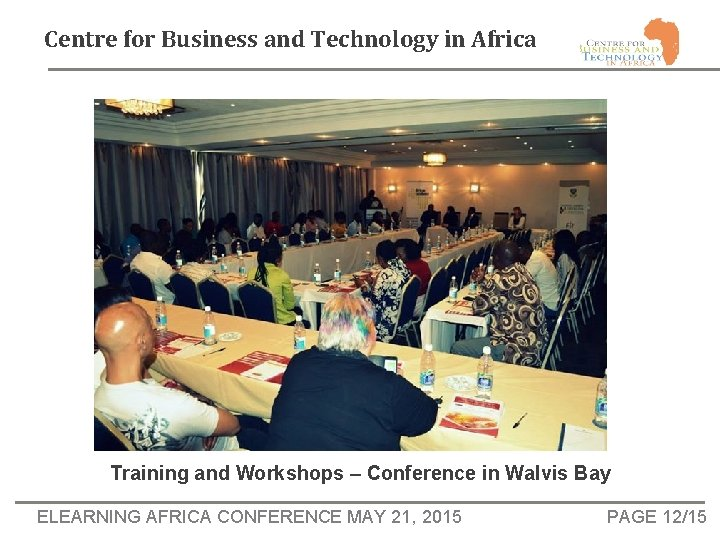 Centre for Business and Technology in Africa Training and Workshops – Conference in Walvis
