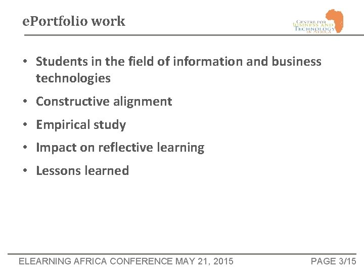 e. Portfolio work • Students in the field of information and business technologies •