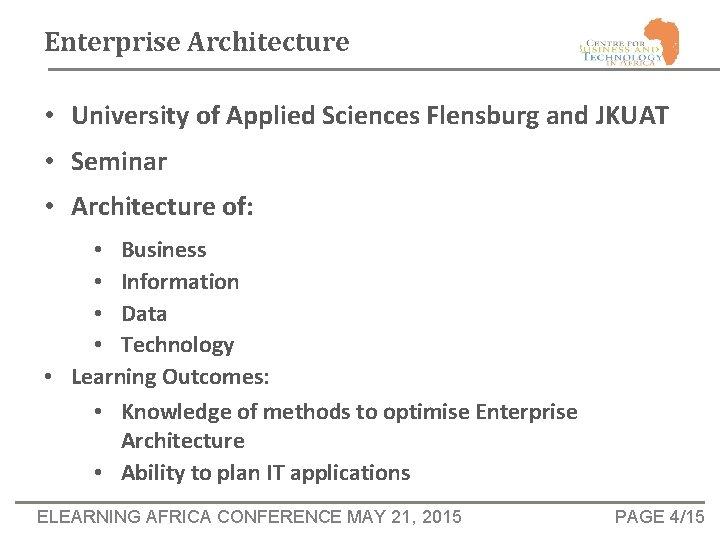 Enterprise Architecture • University of Applied Sciences Flensburg and JKUAT • Seminar • Architecture