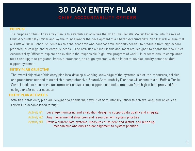 30 DAY ENTRY PLAN CHIEF ACCOUNTABILITY OFFICER PURPOSE The purpose of this 30 day