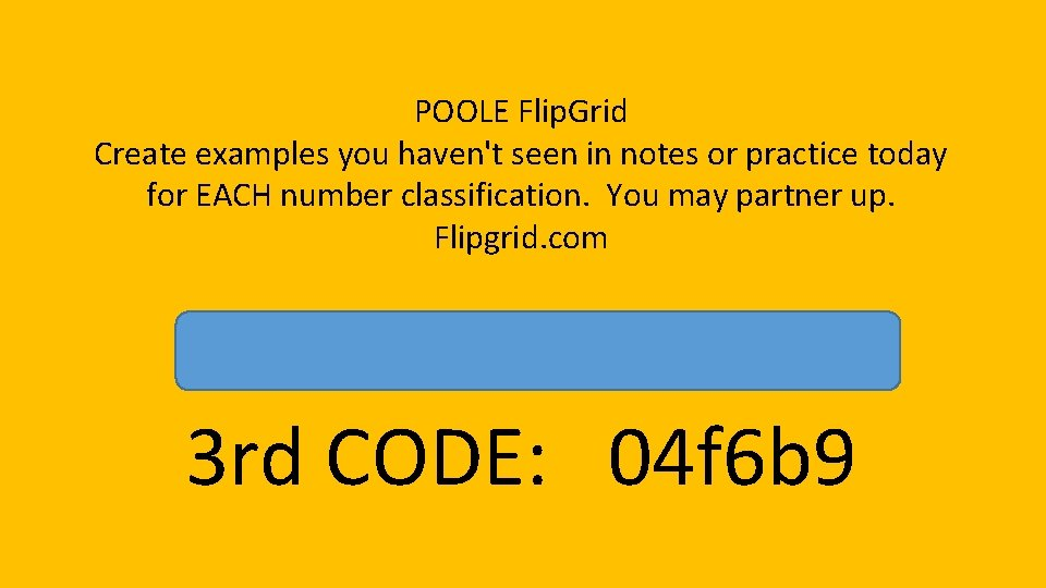 POOLE Flip. Grid Create examples you haven't seen in notes or practice today for