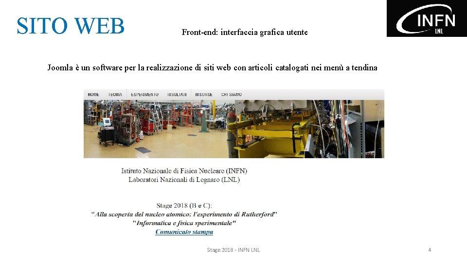 SITO WEB Front-end: interfaccia grafica utente Joomla è un software per la realizzazione di