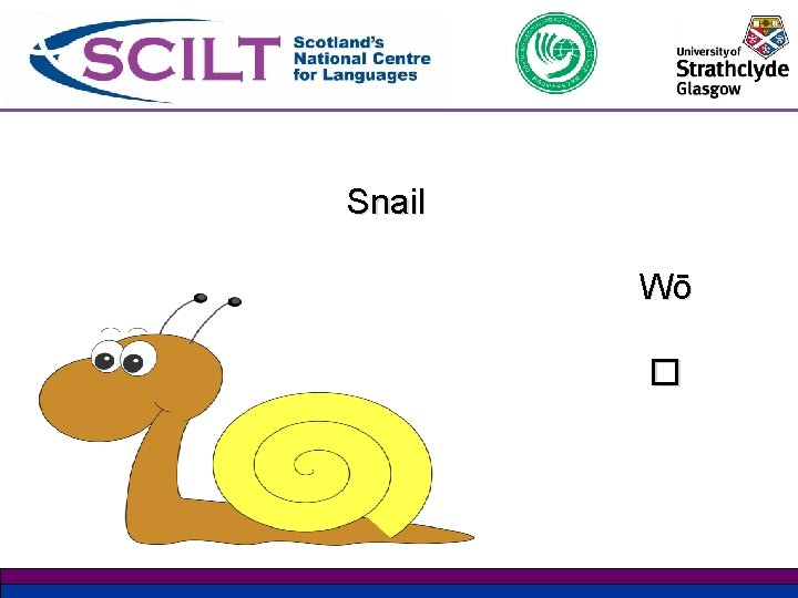 Snail Wō �