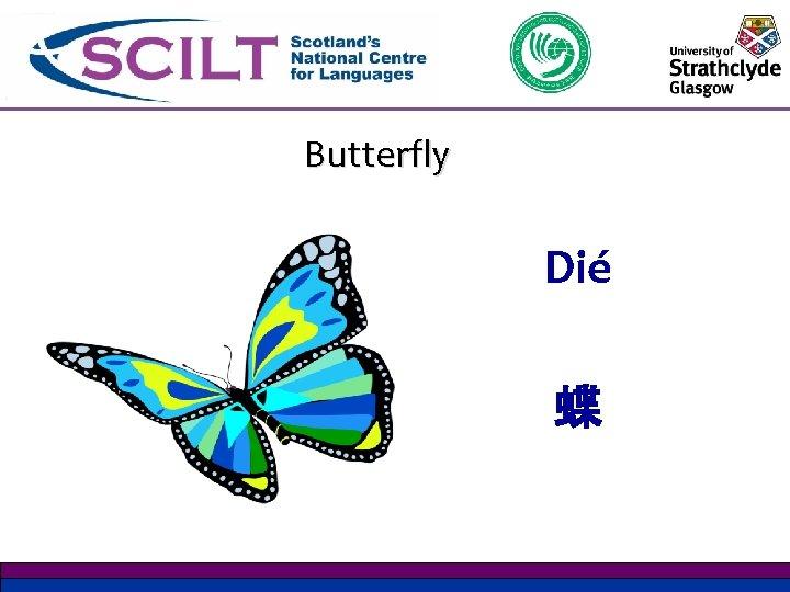 Butterfly Dié 蝶