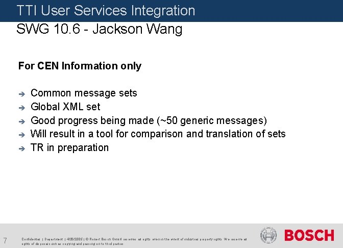 TTI User Services Integration SWG 10. 6 - Jackson Wang For CEN Information only