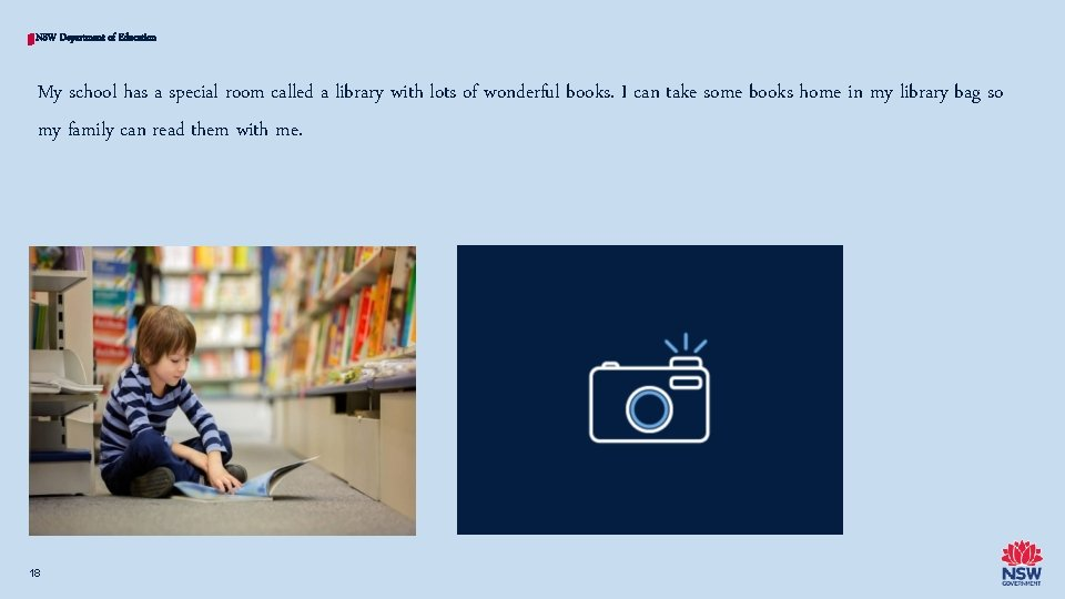 NSW Department of Education My school has a special room called a library with