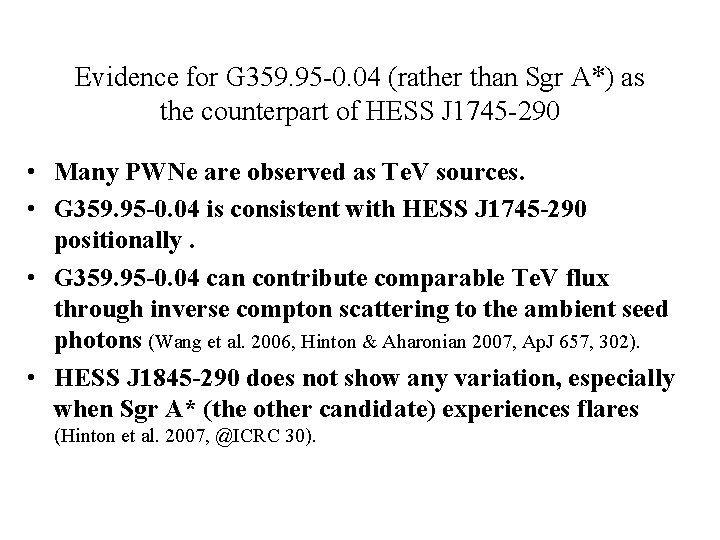 Evidence for G 359. 95 -0. 04 (rather than Sgr A*) as the counterpart