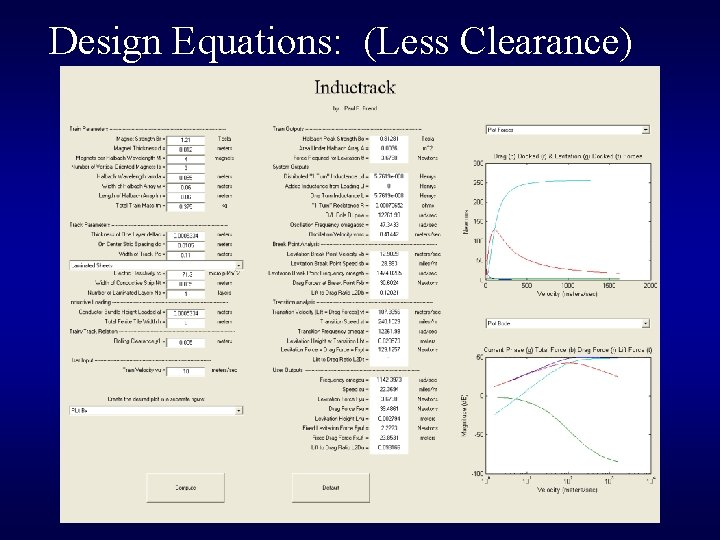 Design Equations: (Less Clearance)