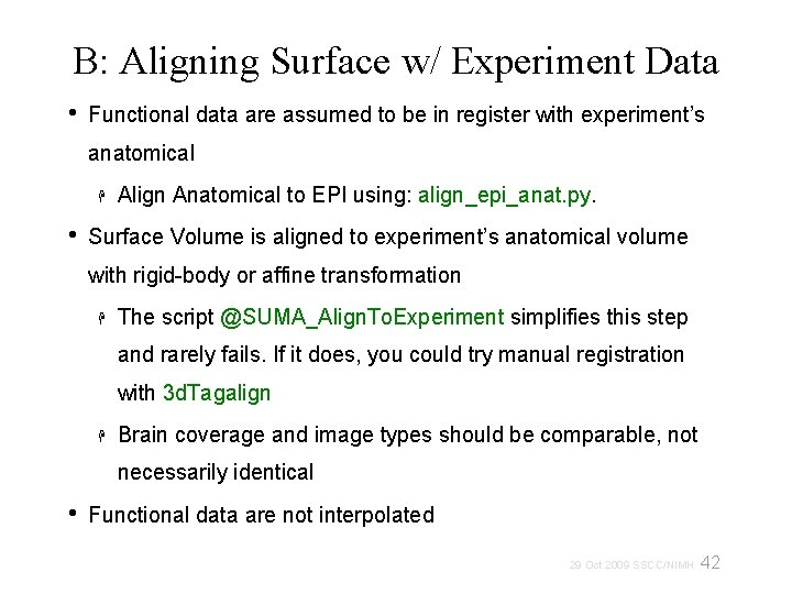 B: Aligning Surface w/ Experiment Data • Functional data are assumed to be in