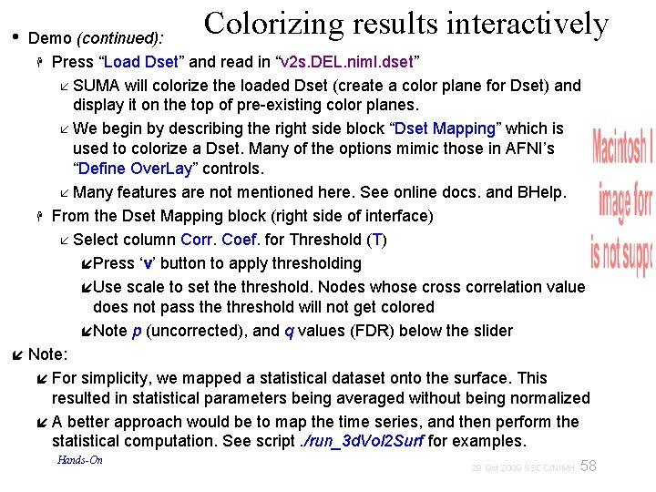 """Colorizing results interactively • Demo (continued): Press """"Load Dset"""" and read in """"v 2"""
