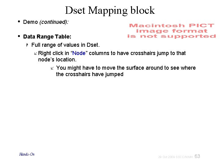 Dset Mapping block • Demo (continued): • Data Range Table: Full range of values