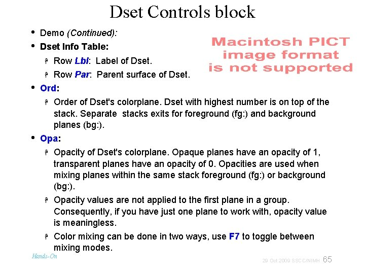 Dset Controls block • • • Demo (Continued): Dset Info Table: Row Lbl: Label