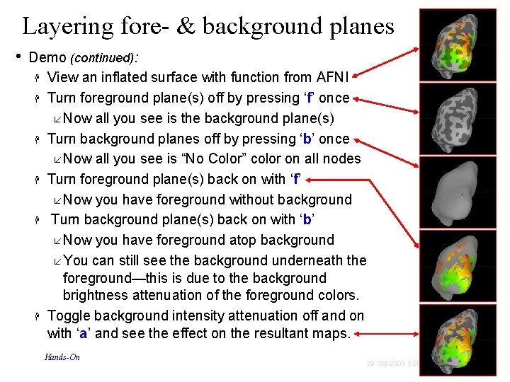 Layering fore- & background planes • Demo (continued): View an inflated surface with function