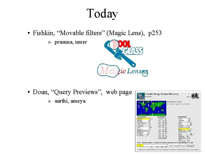 "Today • Fishkin, ""Movable filters"" (Magic Lens), p 253 » prasuna, umer • Doan,"