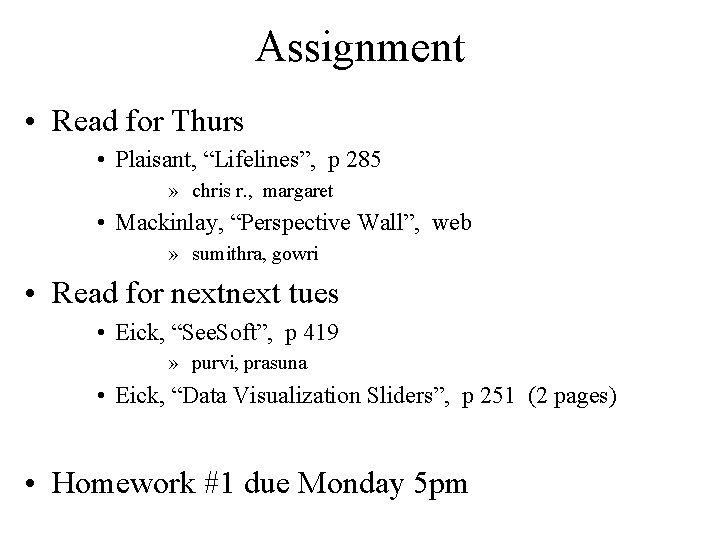 """Assignment • Read for Thurs • Plaisant, """"Lifelines"""", p 285 » chris r. ,"""