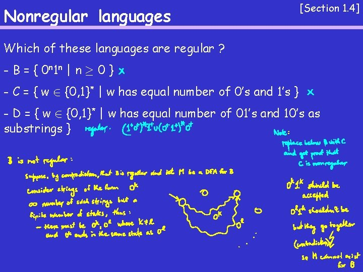 Nonregular languages [Section 1. 4] Which of these languages are regular ? - B