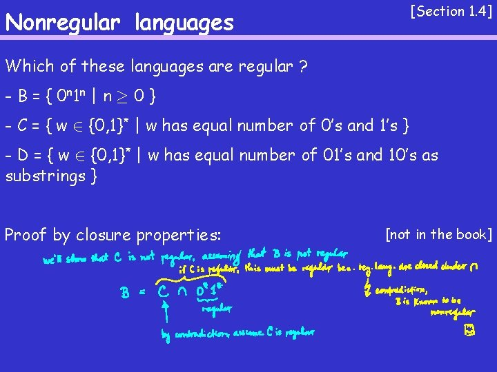 [Section 1. 4] Nonregular languages Which of these languages are regular ? - B