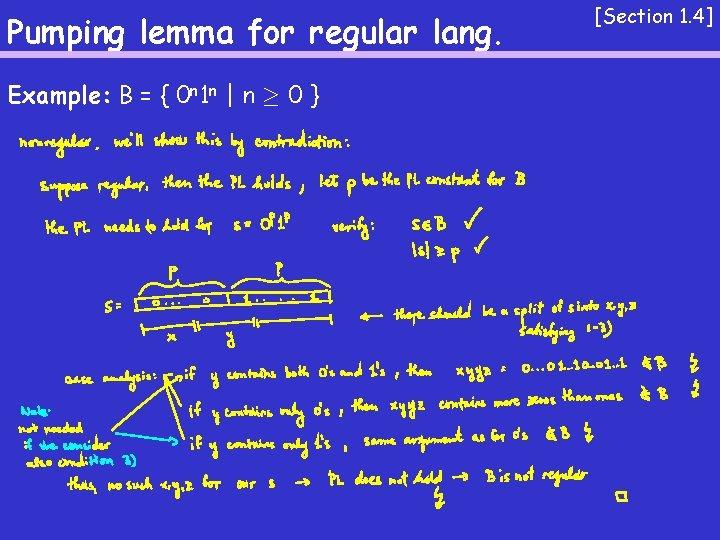 Pumping lemma for regular lang. Example: B = { 0 n 1 n  