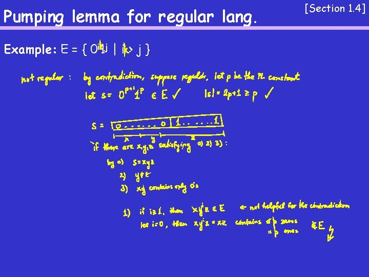 Pumping lemma for regular lang. Example: E = { 0 i 1 j  