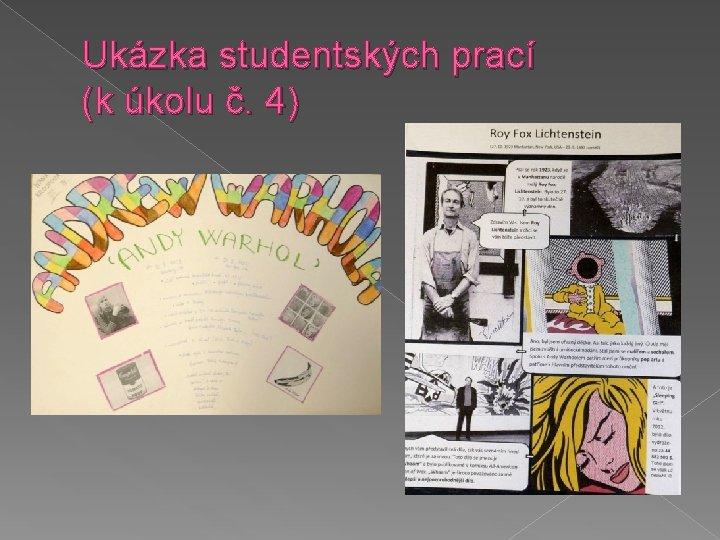 Ukázka studentských prací (k úkolu č. 4)