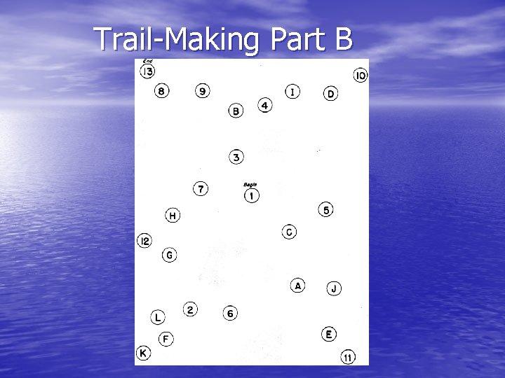 Trail-Making Part B