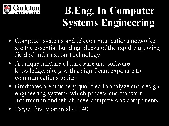B. Eng. In Computer Systems Engineering • Computer systems and telecommunications networks are the