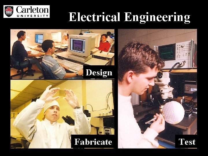 Electrical Engineering Design Fabricate Test