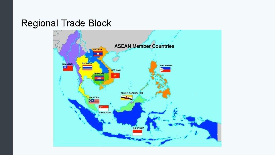 Regional Trade Block