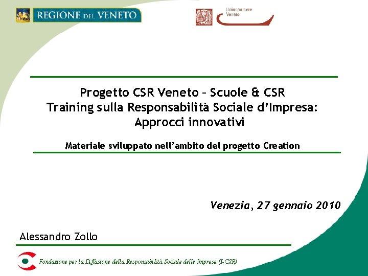 Progetto CSR Veneto – Scuole & CSR Training sulla Responsabilità Sociale d'Impresa: Approcci innovativi