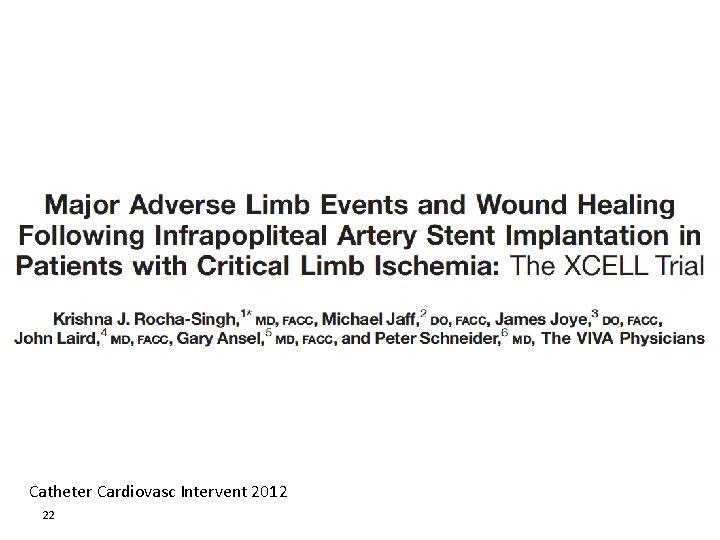 Catheter Cardiovasc Intervent 2012 22