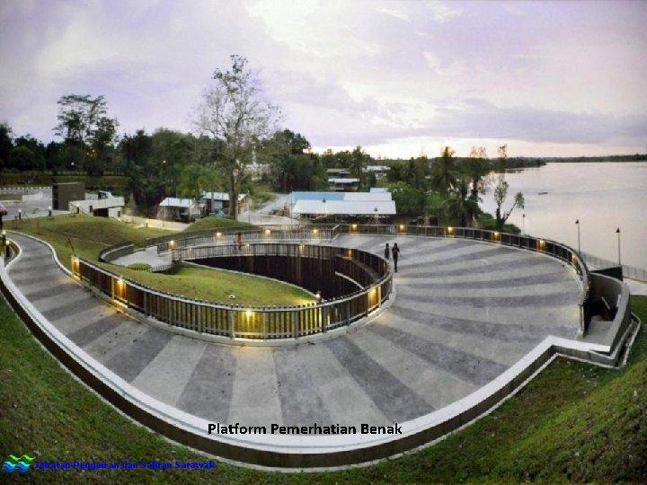 Platform Pemerhatian Benak Jabatan Pengairan dan Saliran Sarawak
