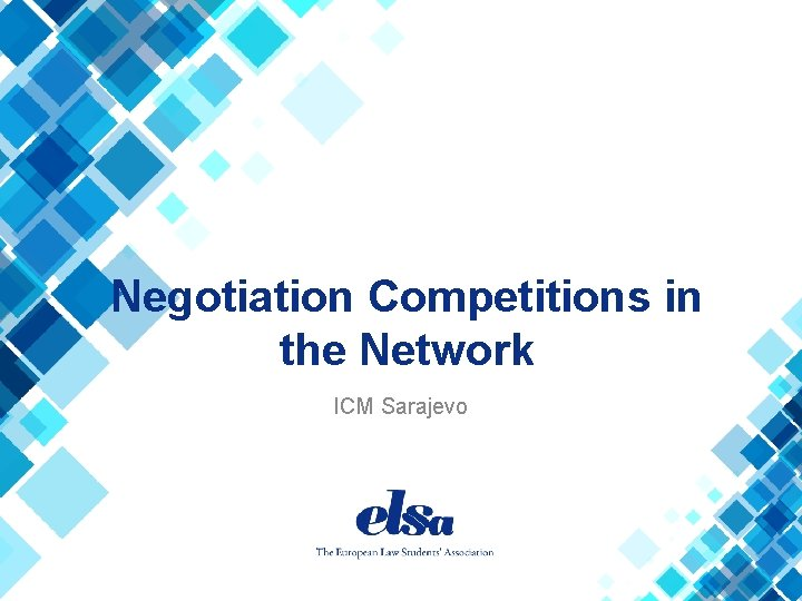 Negotiation Competitions in the Network ICM Sarajevo