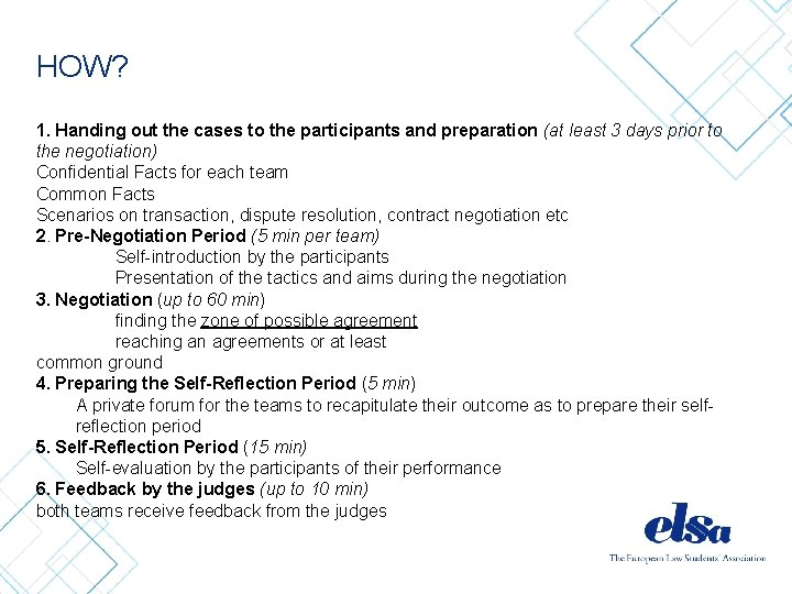 HOW? 1. Handing out the cases to the participants and preparation (at least 3
