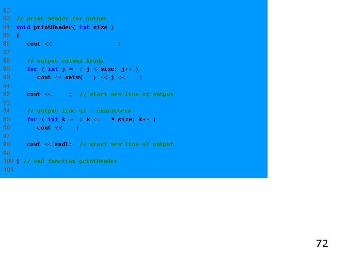 82 83 84 85 86 // print header for output void print. Header( int