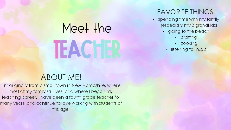 FAVORITE THINGS: • ABOUT ME! I'm originally from a small town in New Hampshire,