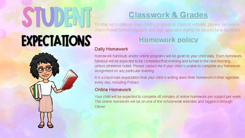 Classwork & Grades To stay up to date on your child's progress in class