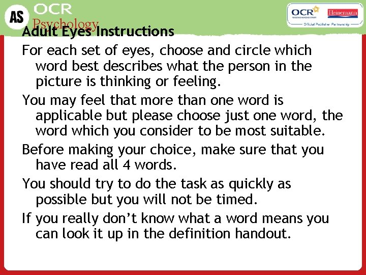 Psychology Adult Eyes Instructions For each set of eyes, choose and circle which word