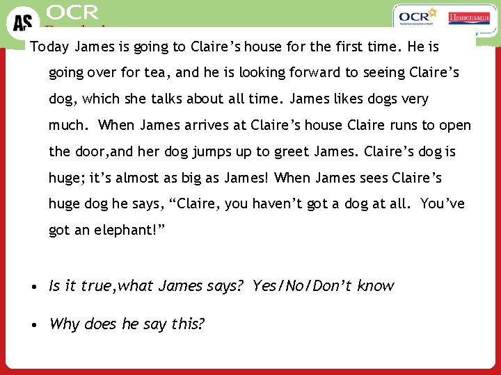 Psychology Today James is going to Claire's house for the first time. He is