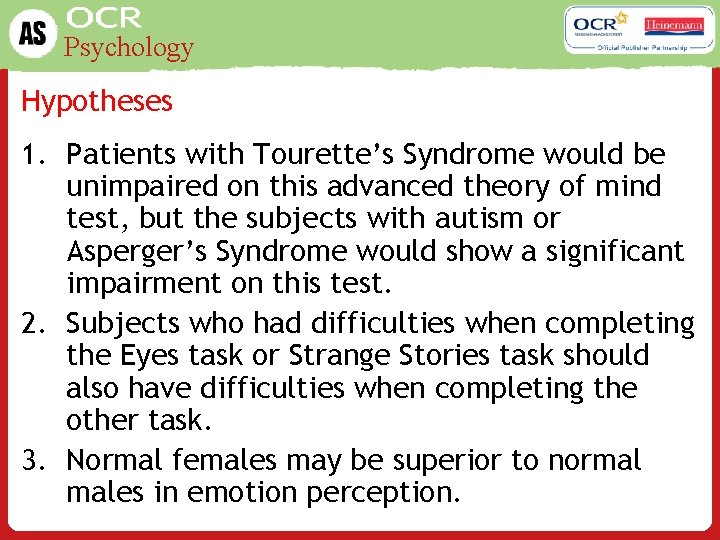 Psychology Hypotheses 1. Patients with Tourette's Syndrome would be unimpaired on this advanced theory
