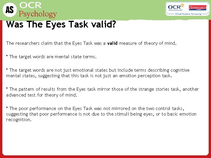 Psychology Was The Eyes Task valid? The researchers claim that the Eyes Task was