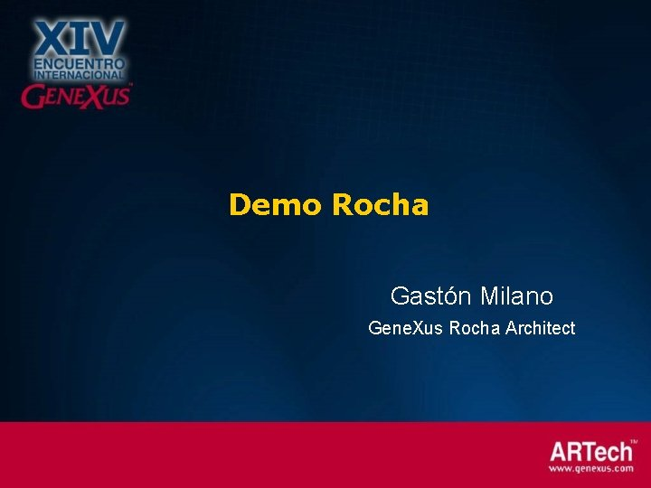 Demo Rocha Gastón Milano Gene. Xus Rocha Architect