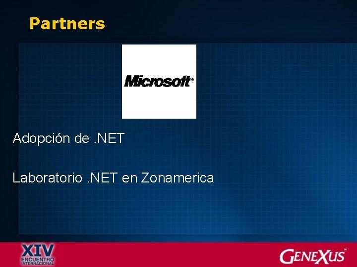 Partners Adopción de. NET Laboratorio. NET en Zonamerica