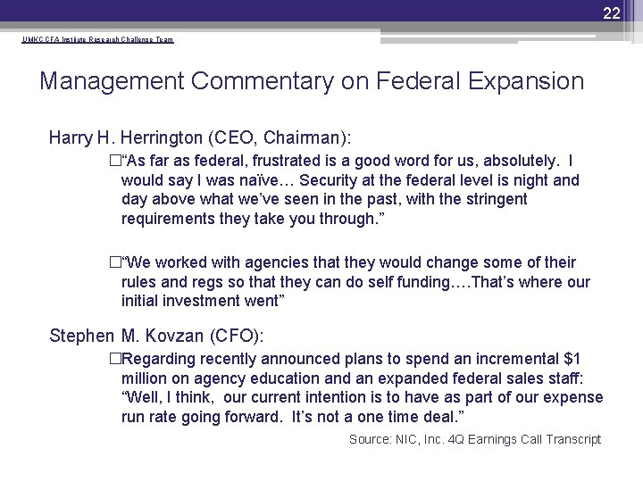 22 UMKC CFA Institute Research Challenge Team Management Commentary on Federal Expansion Harry H.