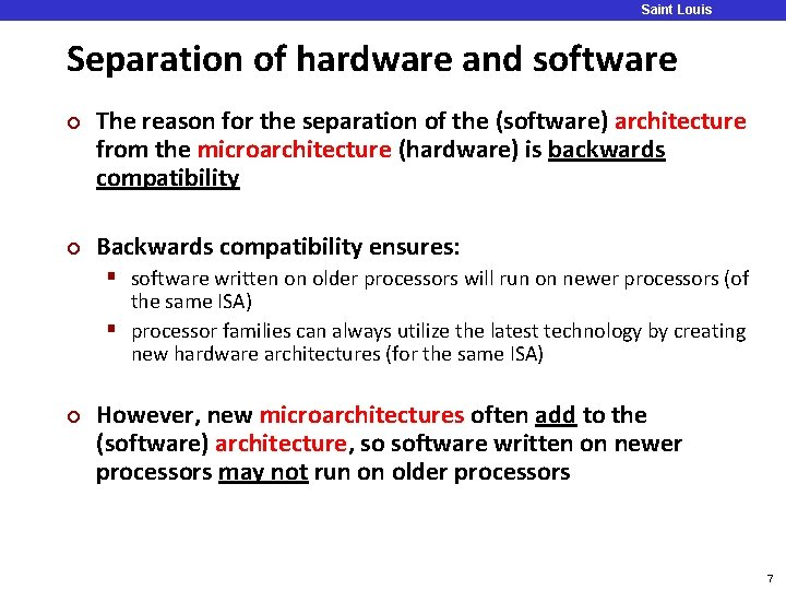 Saint Louis University Separation of hardware and software ¢ ¢ The reason for the