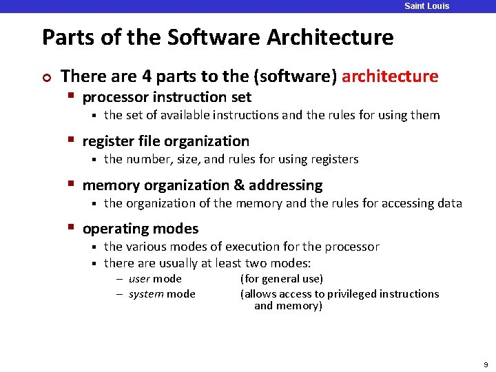 Saint Louis University Parts of the Software Architecture ¢ There are 4 parts to