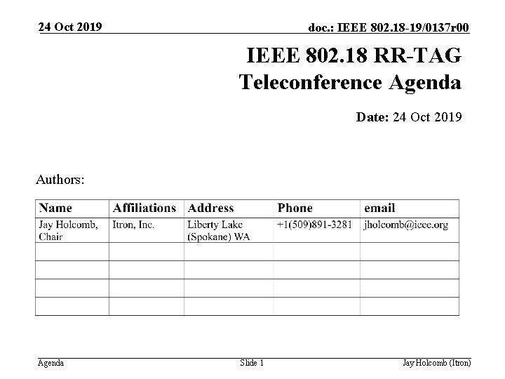 24 Oct 2019 doc. : IEEE 802. 18 -19/0137 r 00 IEEE 802. 18