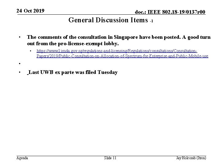 24 Oct 2019 doc. : IEEE 802. 18 -19/0137 r 00 General Discussion Items